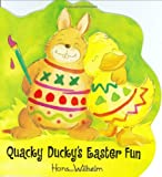 Quacky Ducky's Easter Fun (0060534311) by Wilhelm, Hans