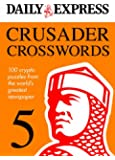 Daily Express: Crusader Crosswords 5 (Daily Express Puzzle Books)