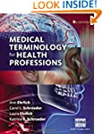 Medical Terminology for Health Profes...