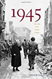 1945: The War That Never Ended (0300109806) by Gregor Dallas