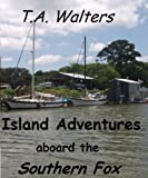 img - for Island Adventures aboard the Southern Fox book / textbook / text book
