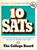 10 SATs: Plus Advice from the College Board on How to Prepare for Them