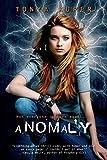 Anomaly (Schrodinger's Consortium Book 1)