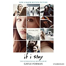 If I Stay Audiobook by Gayle Forman Narrated by Kirsten Potter
