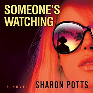 Someone's Watching | [Sharon Potts]