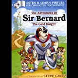 Sir Bernard The Good Knight!