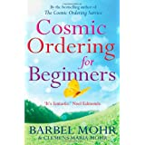 Cosmic Ordering for Beginnersby Barbel Mohr