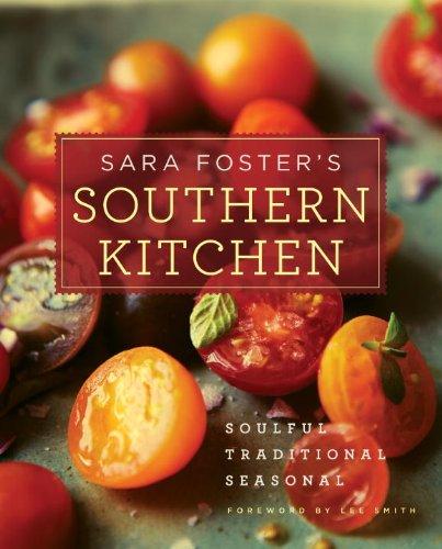 sara-fosters-southern-kitchen-soulful-traditional-seasonal
