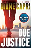Due Justice (Justice Series Mystery/Thriller #1**)