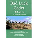 Bad Luck Cadet ~ Suzie Ivy