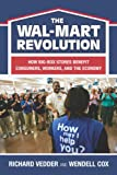 img - for The The Wal-Mart Revolution: How Big-Box Stores Benefit Consumers, Workers, and the Economy book / textbook / text book