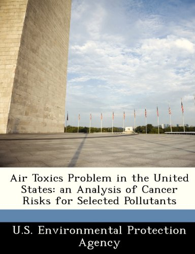 Air Toxics Problem in the United States: an Analysis of Cancer Risks for Selected Pollutants