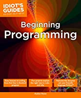 Idiot's Guides: Beginning Programming Front Cover