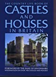 Country Life Book Of Houses and Castles in Britain (0517468069) by Peter Fertado