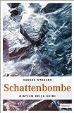 Schattenbombe (Hinterm Deich Krimi) bei Amazon kaufen