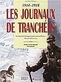 echange, troc Jean-Pierre Turbergue, André Charpentier - La plume au fusil 1914-1918 Coffret 2 volumes : Les Journaux de Tranchées ; Feuilles bleu horizon (1CD audio)