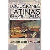 LOCUCIONES LATINAS EN MATERIA JURÍDICA