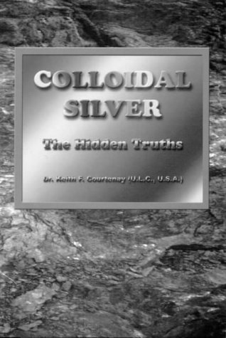 Colloidal Silver: The Hidden Truth