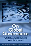 img - for On Global Governance: Critical Discourses and Practices (Governance Series) book / textbook / text book