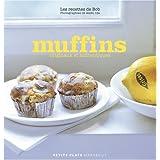 Muffins : Les recettes de Bobpar Marc Grossman