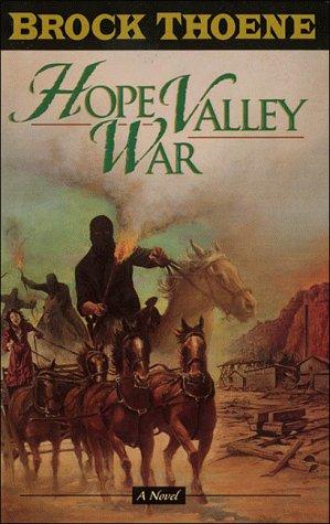 Hope Valley War, BROCK THOENE