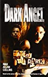 Dark Angel : After the Dark