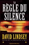 La R�gle du silence