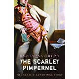 The Scarlet Pimpernelby Baroness Orczy