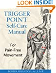 Trigger Point Self-Care Manual: For P...