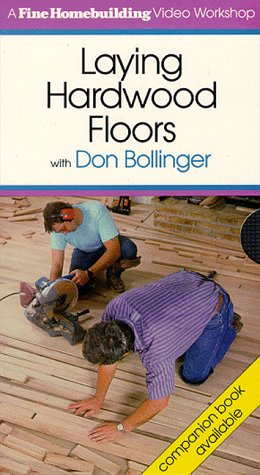 Laying Hardwood Floors - VHS - Taunton Press - RC-T060055 - ISBN: 6301914023 - ISBN-13: 9786301914024