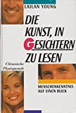 img - for Die Kunst, in Gesichtern zu Lesen: Chinesische Physiognomik book / textbook / text book