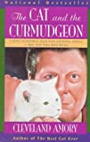 The Cat and the Curmudgeon (0316037451) by Cleveland Amory