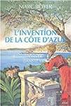 L'Invention de la C�te d'Azur : L'Hiv...