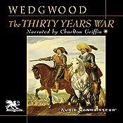 The Thirty Years War | [C. V. Wedgwood]