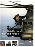 The Penguin Atlas of War and Peace, Revised and Updated Edition (0142002941) by Smith, Dan