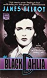 The Black Dahlia (A novel based on Hollywood's most notorious murder case.) (0099566206) by Ellroy, James