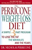 The Perricone Weight-Loss Diet Personal Journal: A Simple 3-Part Plan to Lose the Fat, the Wrinkles, and the Years (0316731617) by Perricone, Nicholas