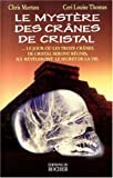 img - for Le myst re des cr nes de cristal (French Edition) book / textbook / text book