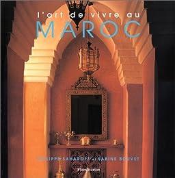 L' art de vivre au Maroc