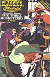 Three Musketeers (Classics Illustrated Notes) (061302740X) by Dumas, Alexandre
