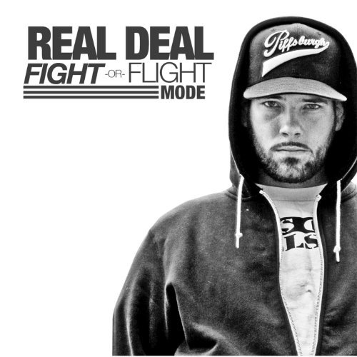 Fight Or Flight Mode by Real Deal