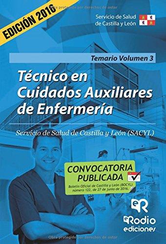 Técnico en Cuidados auxiliares de Enfermería. Temario. Volumen III. Servicio de Salud de Castilla y León (OPOSICIONES)