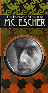 Fantastic World of M. C. Escher [VHS]