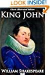 King John - Classic Illustrated Edition