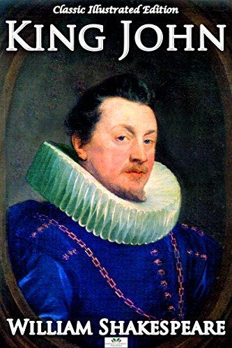 William Shakespeare - King John (Classic Illustrated Edition)
