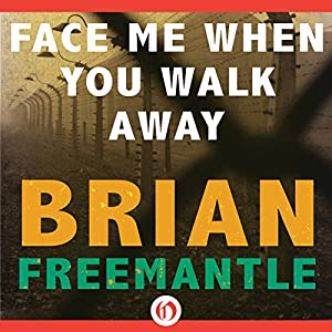 Face Me When You Walk Away Audiobook