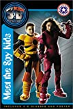 Spy Kids 3-D: Meet the Spy Kids (0060567775) by Egan, Kate