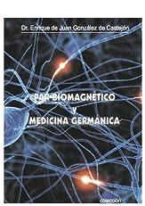 par biomagnetico y nueva medicina (Spanish Edition)