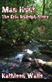 img - for Man Hunt - The Eric Rudolph Story book / textbook / text book