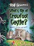 What's Up at Crowfoot Castle? (0143501453) by Heimann, Rolf